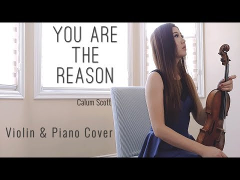 You Are The Reason - Violin Cover And Piano (Calum Scott) By Michelle Jin
