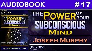 The Power Of Your Subconscious Mind Joseph Murphy Audiobook #17