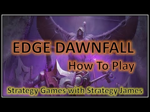 Edge Dawnfall - How To Play with Strategy James