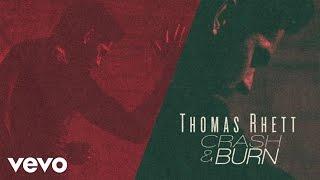 Thomas Rhett - Crash and Burn (Behind The Scenes)