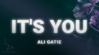 Ali Gatie – It's You (Lyrics)