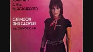 Crimson and Clover - Joan Jett & The Blackhearts
