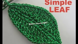 How To Crochet- Simple LEAF Tutorial