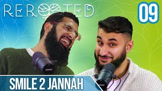 Smile2Jannah - Reading, Marriage and Eating Clean - ReRooted Ep 9