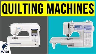 10 Best Quilting Machines 2020