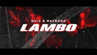 QUIX & Matroda   Lambo | Dim Mak Records