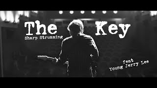 Video SHARP STRUMMING - THE KEY (feat. Young Jerry Lee)  |4K|
