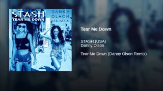 Tear Me Down (Danny Olson Remix)