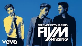 Forever In Your Mind - Missing (Audio Only)