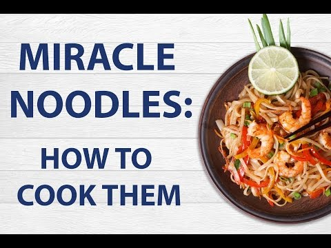 Miracle Noodles (shirataki noodles): How To Cook Them