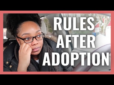 ARE THERE RULES AFTER ADOPTION?