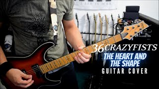 36 Crazyfists - The Heart And The Shape (Guitar Cover)