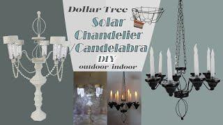 Dollar Tree DIY  Solar Chandelier / Candelabra  / Indoor Outdoor Decor