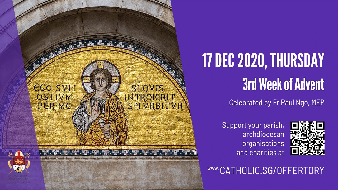Catholic Mass Today Online 17 December 2020 Archdiocese of Singapore