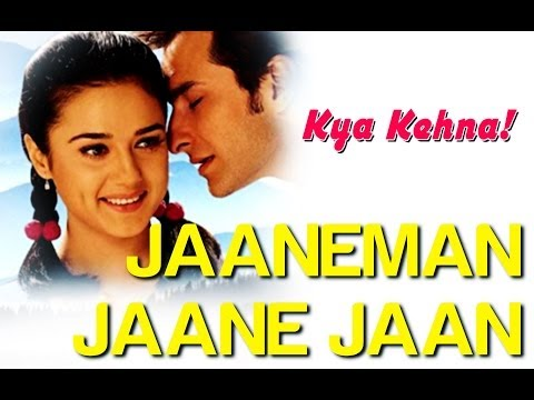 Jaaneman Jaane Jaan - Video Song | Kya Kehna | Preity Zinta & Saif Ali Khan | Sonu N & Alka Y