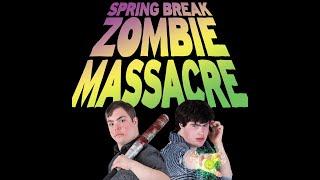 Spring Break Zombie Massacre - Official Teaser Trailer (2016)