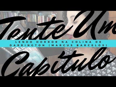 TENTE UM CAPÍTULO: HORROR NA COLINA DE DARRINGTON (MARCUS BARCELOS) | Livraneios