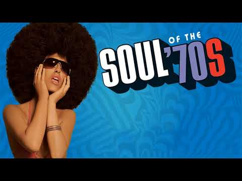 The 100 Greatest Soul Songs of the 70s   Unforgettable Soul Music Full Playlist