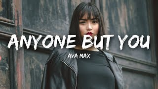 Ava Max   Anyone But You (Lyrics)