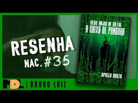 Resenha Nac. #35 - A Caixa de Pandora (Série Anjos de Metal) do Apollo Souza - MDL