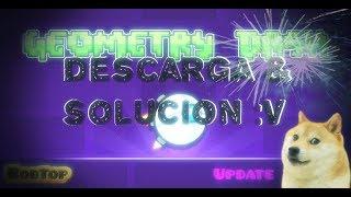 GEOMETRY DASH 2.11 PARA PC DESCARGAR & SOLUCION NO ABRE (SIN ALIAS.EXE)