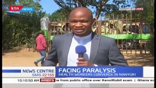 Health workers converge in Nanyuki as they threaten to go on strike