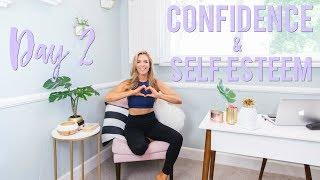 Day 2 - Gain Confidence & Boost Self Esteem | 5 Day Motivation Challenge