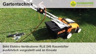 Stihl Elektro-Vertikutierer RLE 240 Rasenlüfter ausführlich vorgestellt und im Einsatz