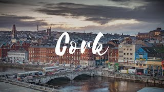 CORK - Ireland Travel Guide | Around The World