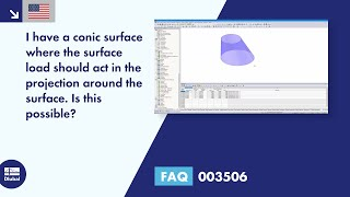 FAQ 003506 | I have a conic surface where the surface load should act in the projection around the surface. Is this possible?