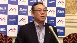 民進党・小川勝也参院幹事長定例記者会見2017年5月30日