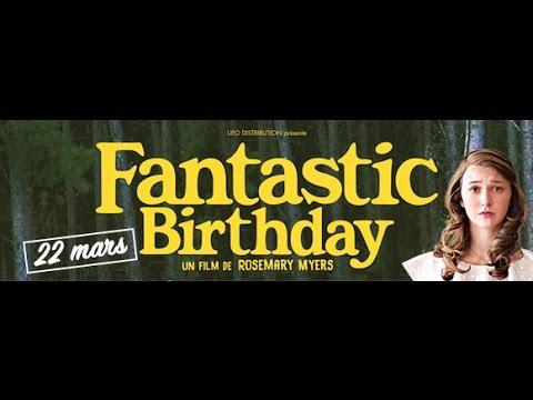 Fantastic Birthday - bande-annonce