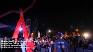 Brownman Revival Live in Gensan 2015 -  Ikaw lang ang aking mahal