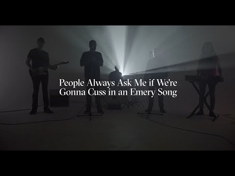 Emery - People Always Ask Me if We're Gonna Cuss in an Emery Song (Official Music Video)