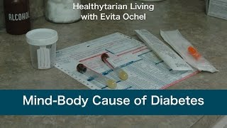 The Mind-Body Connection of Diabetes (full class)