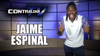 ContralonaTV: Programa #79 - Jaime Espinal (Olimpiadas, WWE y más)