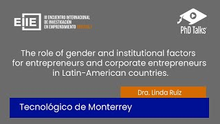 The role of gender and institutional factors for entrepreneurs and corporate entrepreneurs in Latin-American countries.
