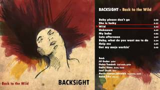 Video BACKSiGHT - Wild (Back to the Wild)