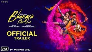 Bhangra Paa Le - Official Trailer | Sunny Kaushal, Rukshar Dhillon | Sneha Taurani