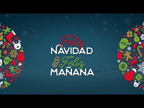 Feliz Navidad & Feliz Mañana