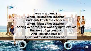 Mamma Mia! Here We Go Again - When I Kissed the Teacher (With Lyrics)