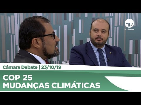 COP 25 é tema de debate entre deputados