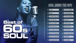 Soul Music Greatest Hits   -   Best Of The Best  60's Soul Music  Mix  |  High Quality Mp3/HQ