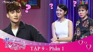 MỘT NỬA HOÀN MỸ tập 9 - P1 | Việt Hương giật mình với Bản sao ĐAN NGUYÊN đẹp trai nhưng vẫn ế ?