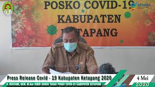 Press Release Covid -19 Kabupaten Ketapang (4 Mei 2020)