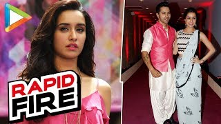 Rapid Fire: Shraddha Proud Of Varun For His 'Fast & Furious 8 V/s Shhuddhi' Comment