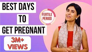 Best Days To Get Pregnant   Dr Anjali Kumar   Maitri