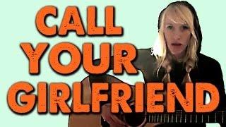 CALL YOUR GIRLFRIEND - Sarah Blackwood (Robyn)