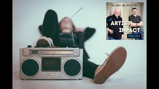 Artist Impact Podcast #26 - Internet Radio for the Independent Musician