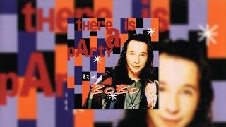 DJ BoBo - I Know What I Want (Official Audio)